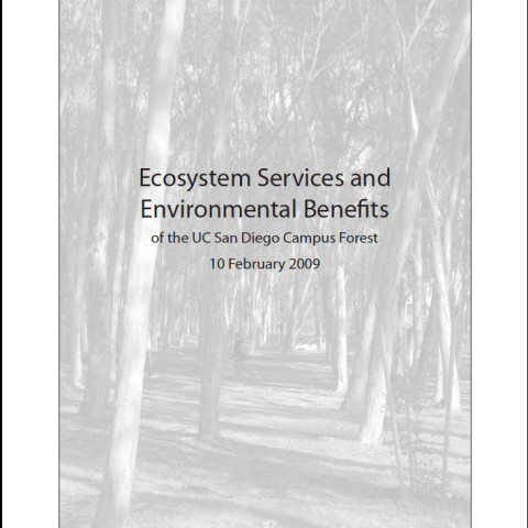 Ecosystem services and environmental benefits of the UC San Diego Campus Forest